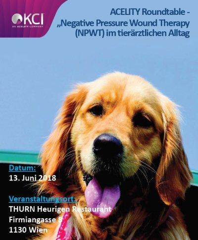 """Acelity Roundtable """"Negative Pressure Wound Therapy (NPWT) im tierärztlichen Alltag"""""""